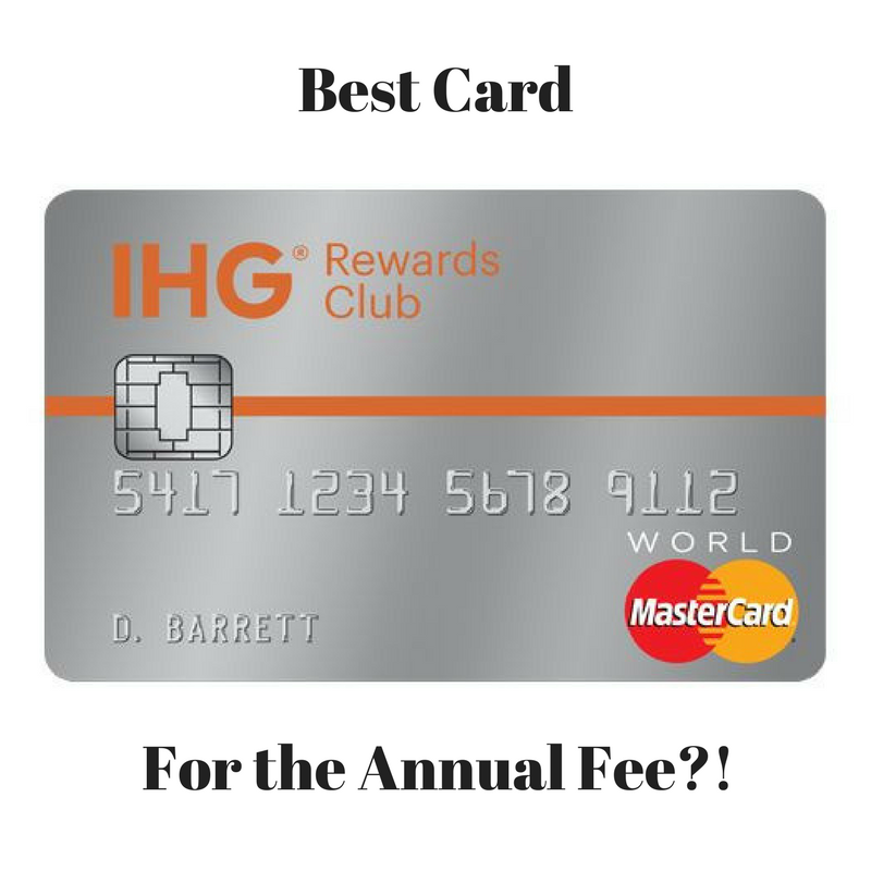 Why the chase ihg rewards club credit card is the best card for the ihg credit card colourmoves